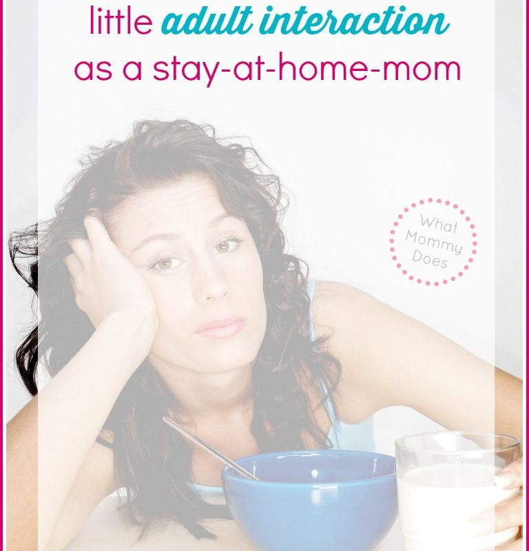 How Do Stay-at-Home Moms Cope with Little Adult Interaction?