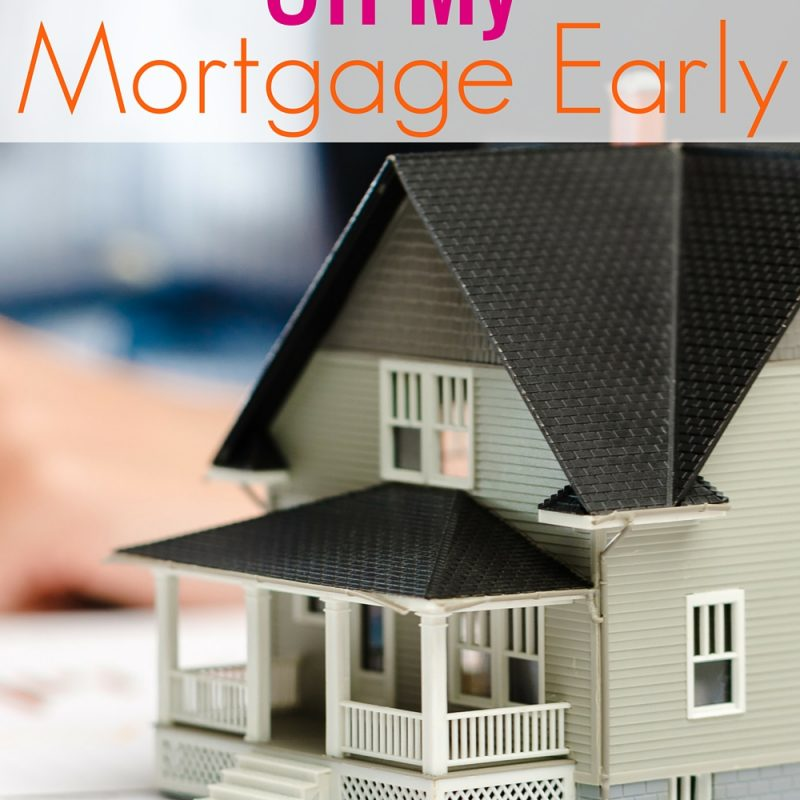 Can I Pay Off My House Early? My Mortgage Free Dream