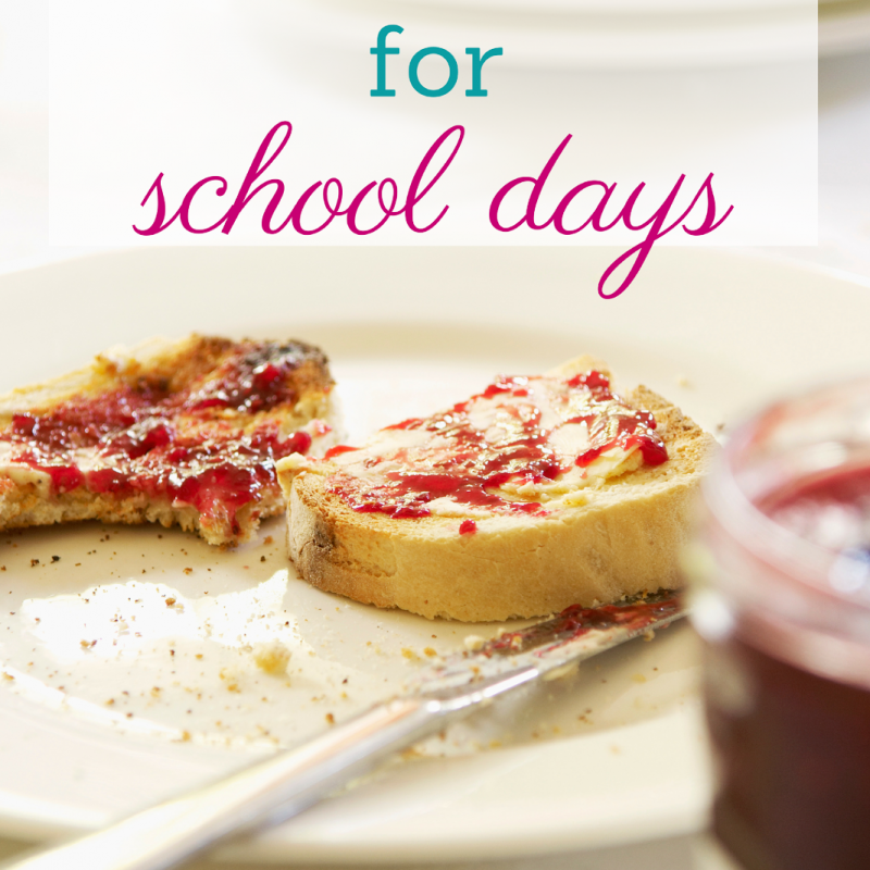 Quick Breakfast Ideas for School Days