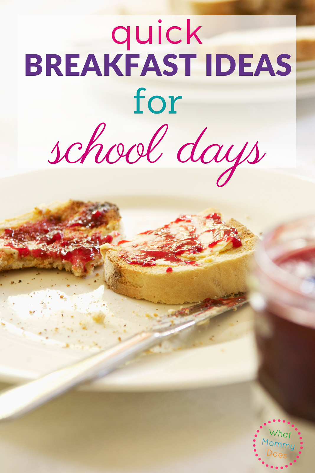 A list of quick school day breakfast ideas that can be made in just a few minutes OR even prepared ahead of time the evening before! Having a go-to list of easy breakfast ideas for your kids is a sanity saver on school mornings. #morning routine #backtoschool #parenting