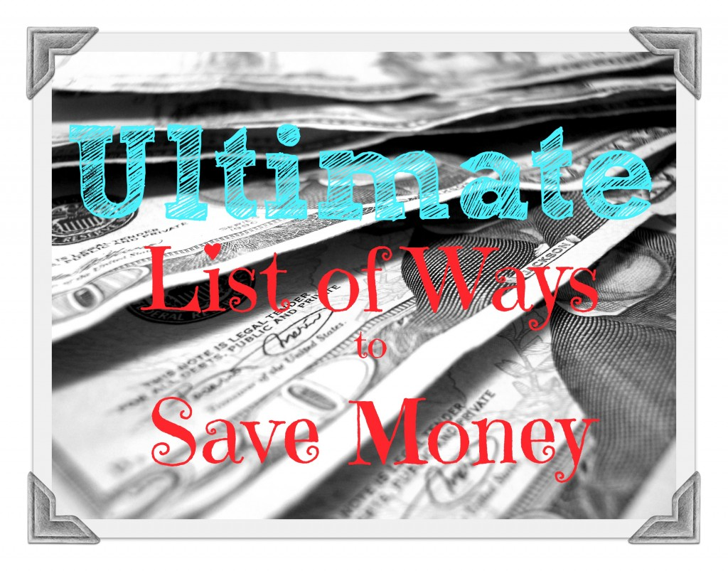 Ultimate List of Ways to Save Money edited