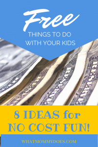 Free Things to Do With Kids - 8 Free Kids Activities Ideas