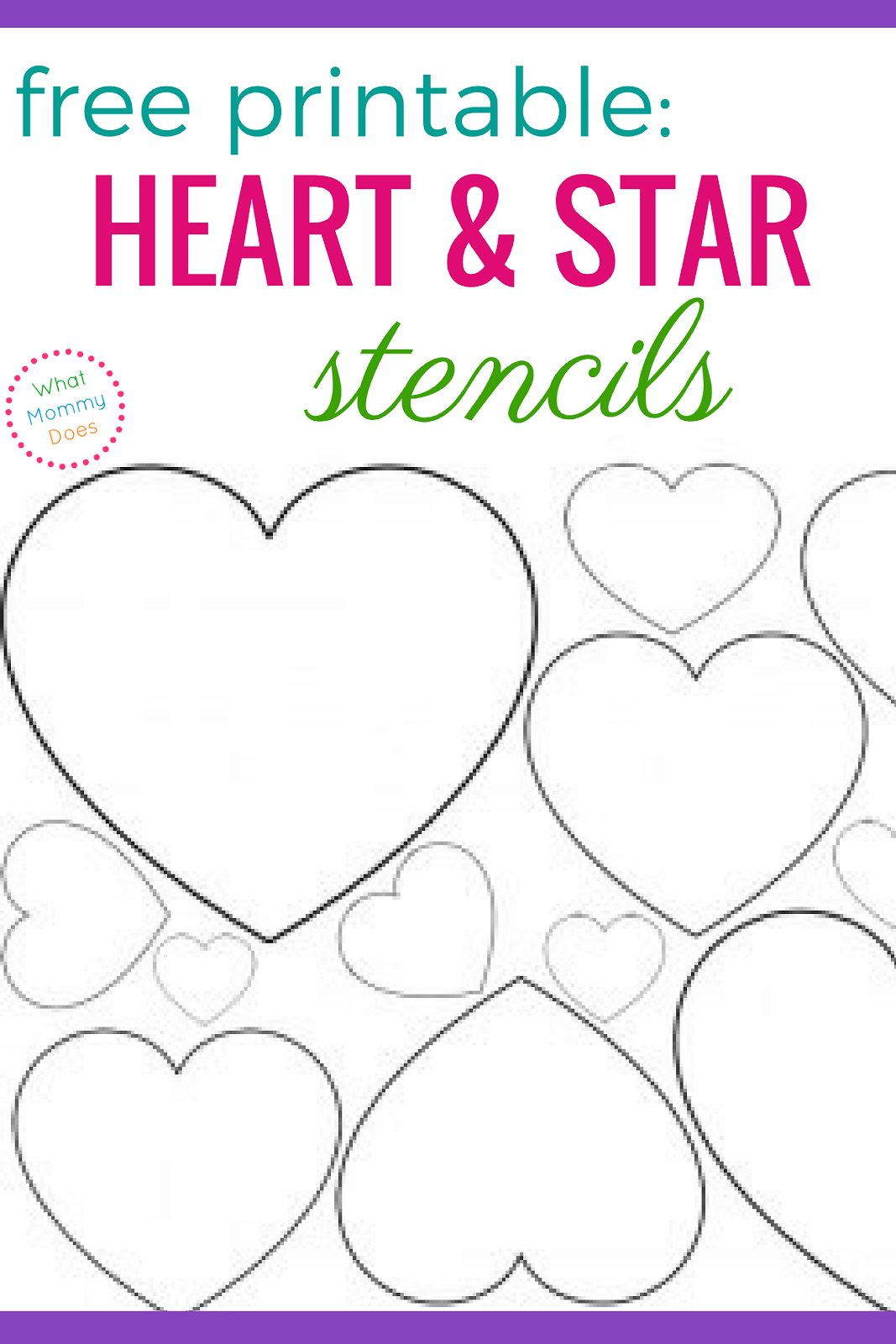 Free printable heart stencils star templates what mommy does download these free printable heart stencils and star templates for all of your diy projects pronofoot35fo Images