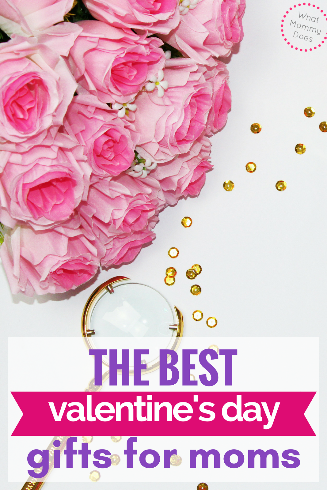 Best valentine 39 s day gifts for moms what mommy does for Valentine s day gift ideas for mom