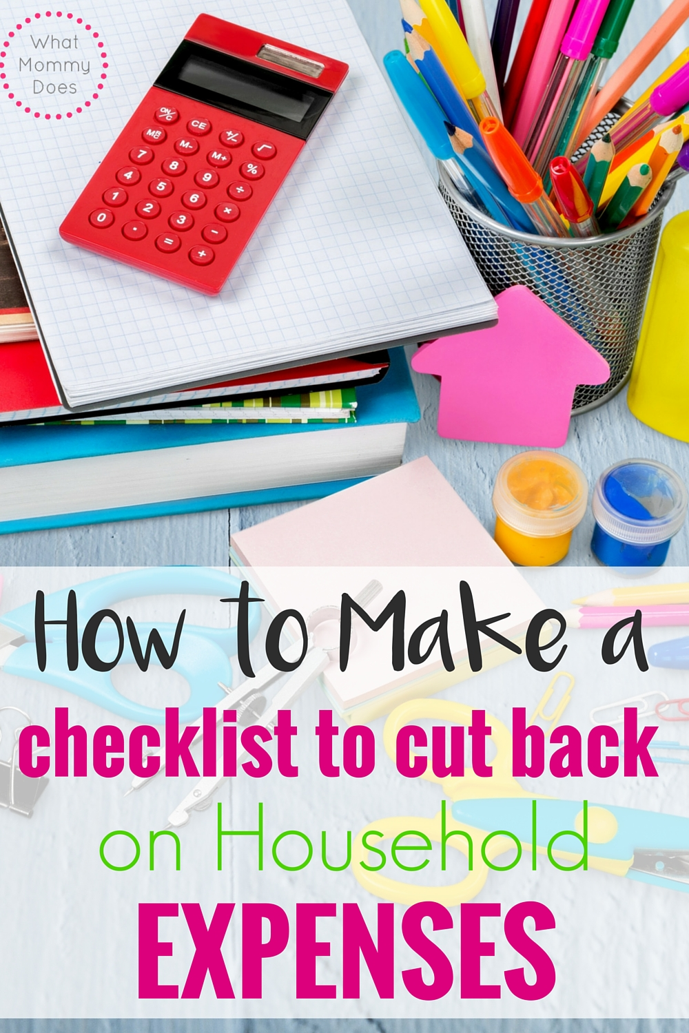 Household Expenses List - Create your own expenses checklist to save money and cut back on spending!