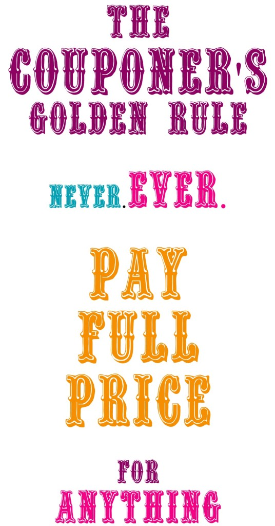 Couponers Golden Rule