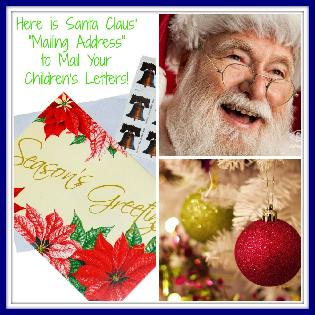 Is there a real North Pole mailing address - I need a place to send Santa his letter