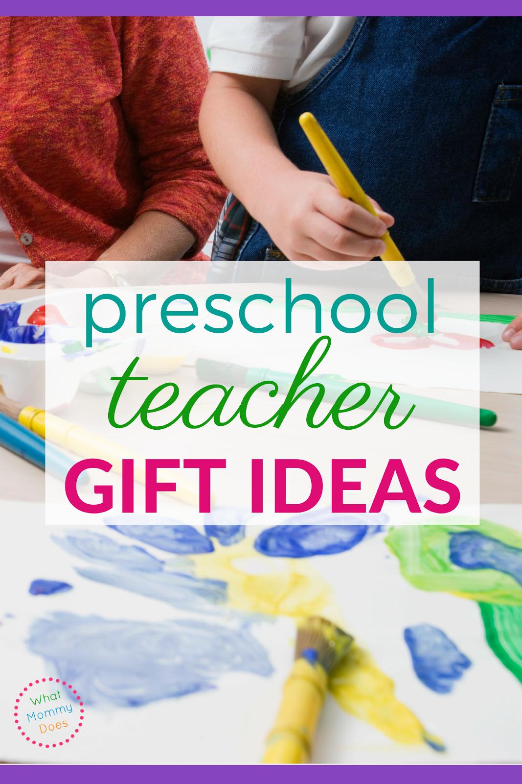 Classroom Ideas By Teachers For Teachers ~ Preschool teacher gift ideas what mommy does