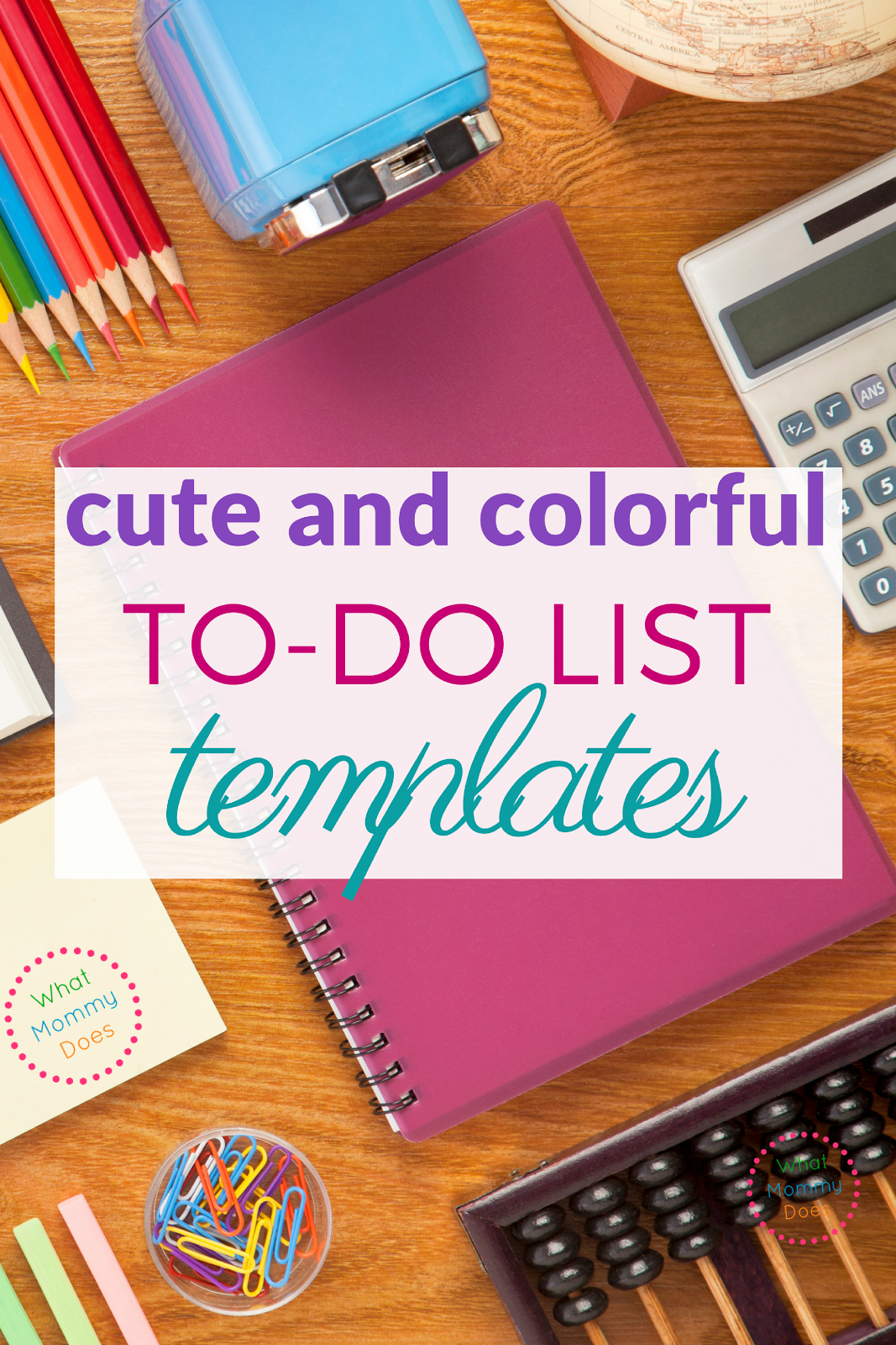 Free To Do List Templates So Cute And Colorful What Mommy Does