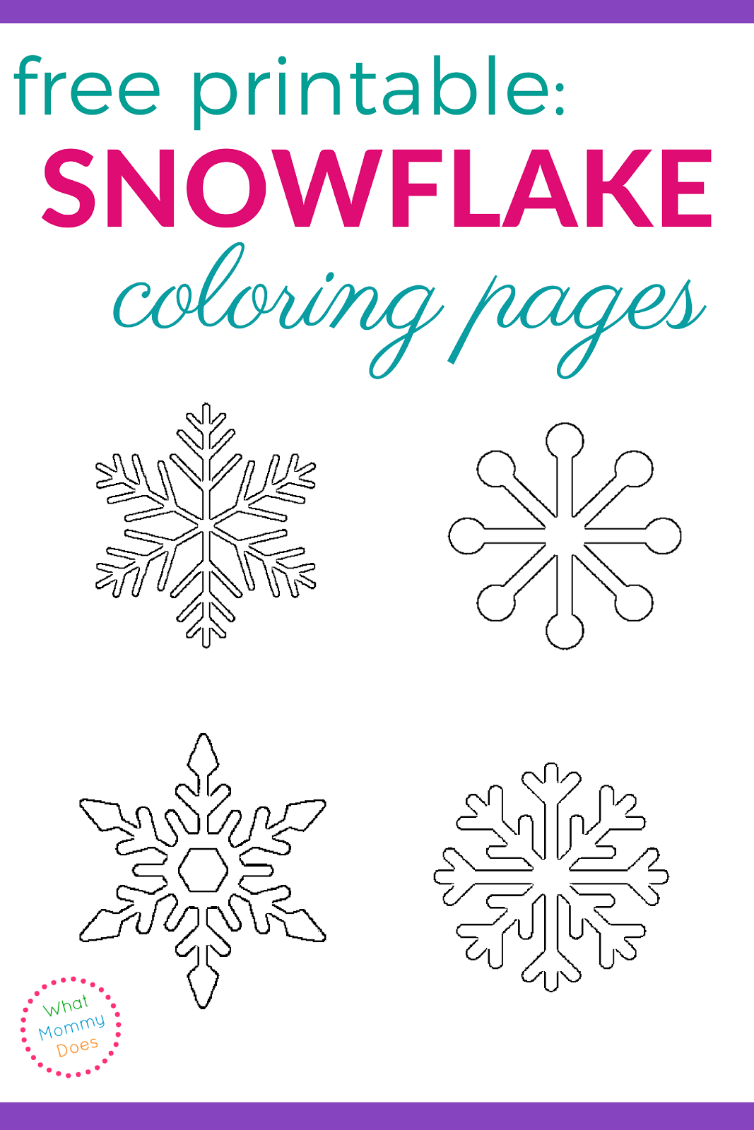 Free Printable Snowflake Coloring Pages | What Mommy Does