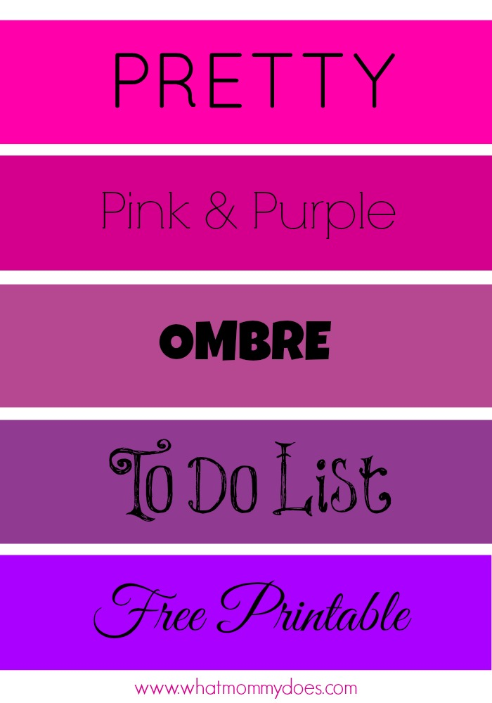 Pretty To Do List Pink Purple Ombre Printable What Mommy Does – Things to Do Checklist Template