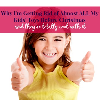 why I'm taking all my kids toys away before Christmas