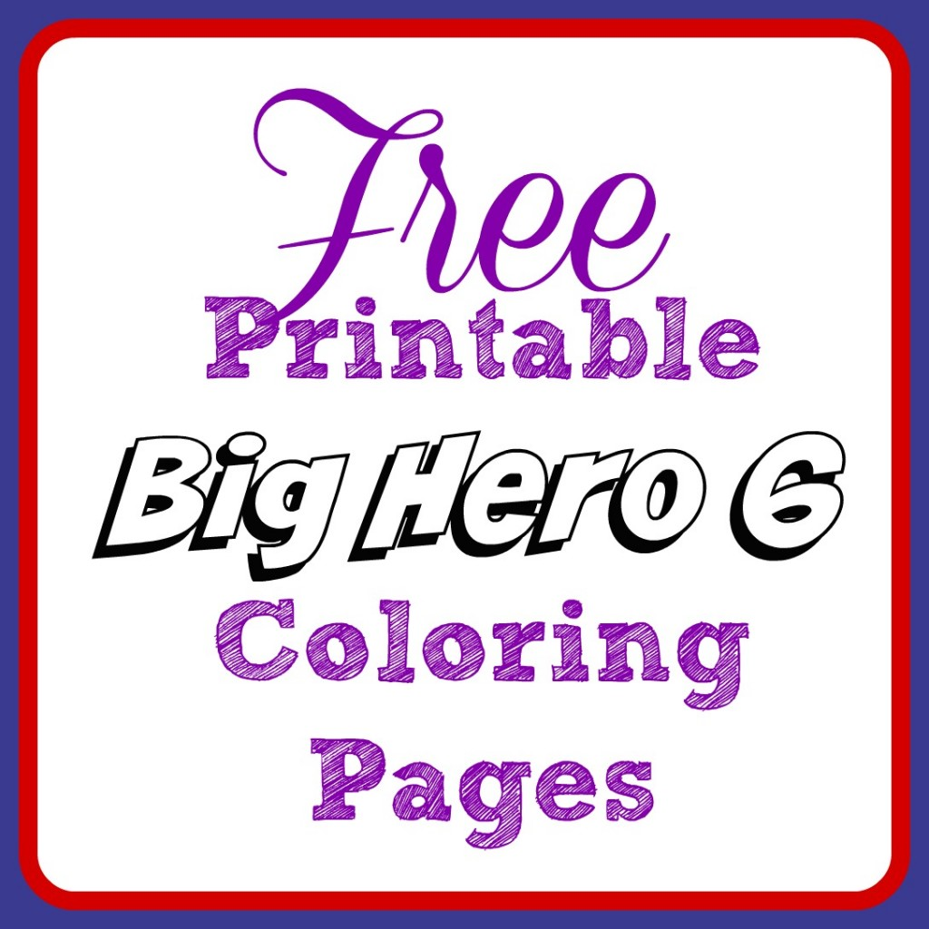 Free Big Hero 6 Printable Coloring Pages