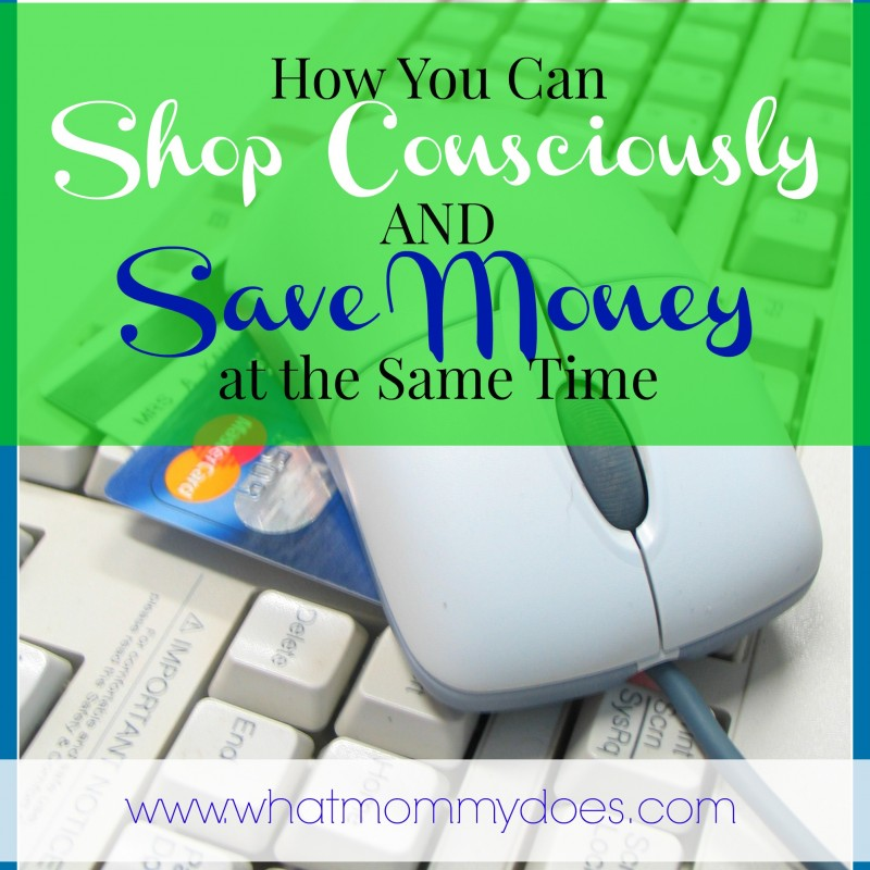 How to Shop Responsibly & Save Money at the Same Time