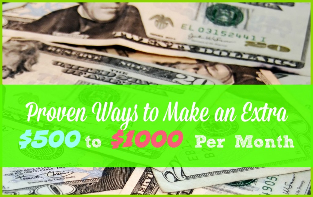 proven ways to make at least 500 extra each month