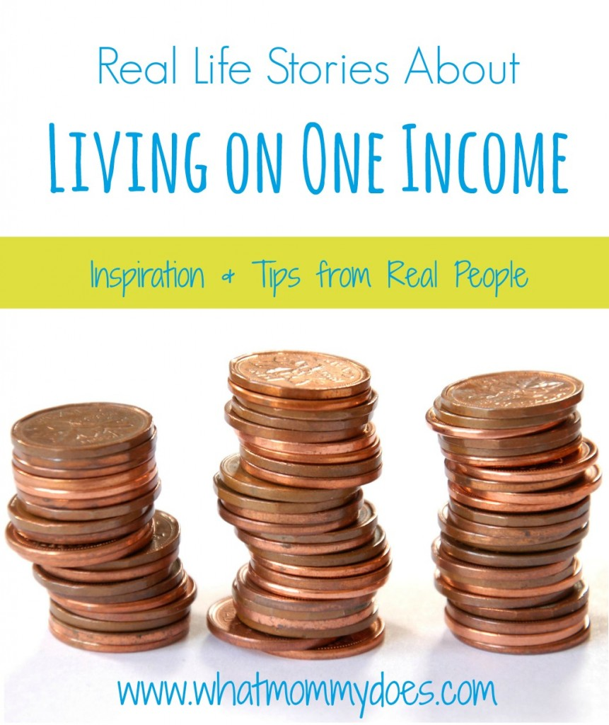 Living on one income - real stories & inspiration