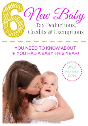New Baby Tax Deductions, Credits & Exemptions – Tax Info for Parents