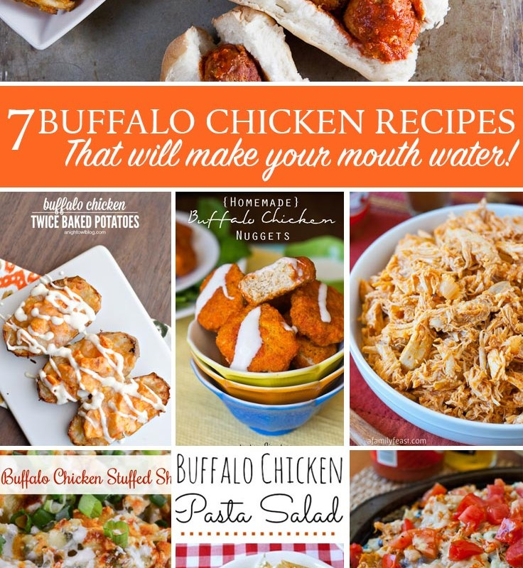 7 Mouthwatering Buffalo Chicken Recipes