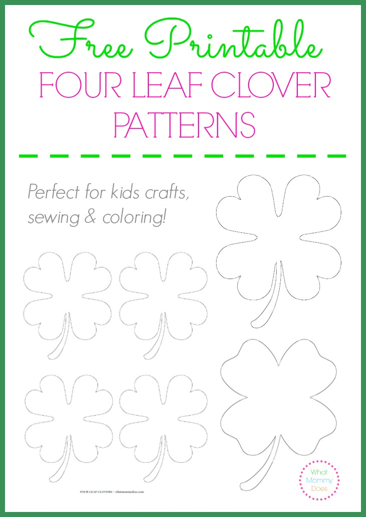 free printable four leaf clover patterns what mommy does