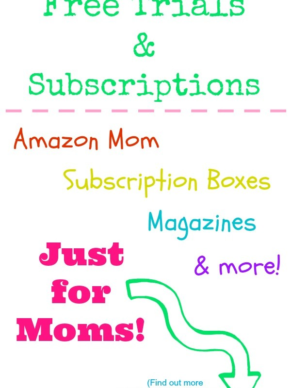 Free Trials & Subscriptions for Moms