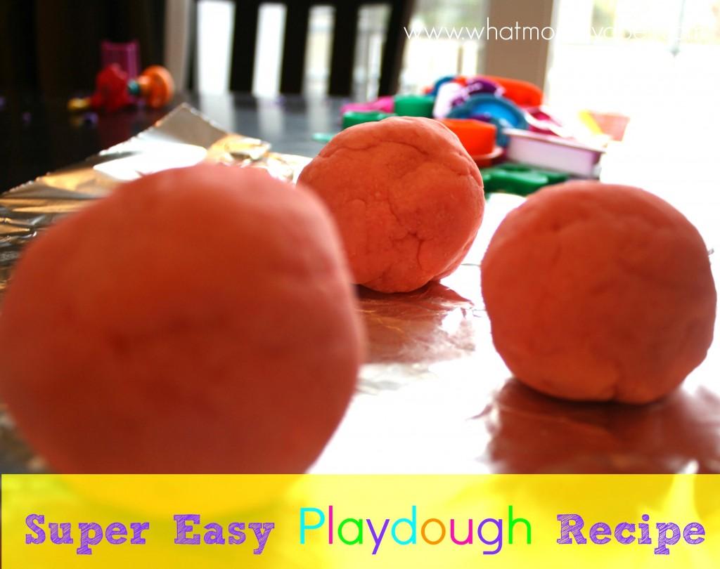 Super Easy Playdough Recipe