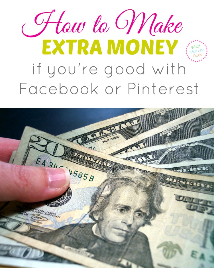 how to make extra cash if you're good with Pinterest or Facebook