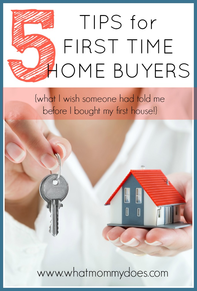 5 tips for first time home buyers what i wish i had known for Things to do when buying a house