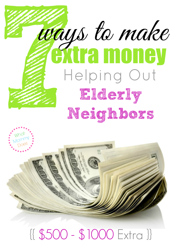 7 Ways to Make Extra Money Helping Out Elderly Neighbors