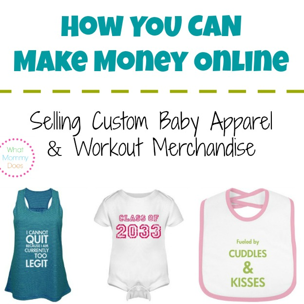 how to make money selling custom baby apparel workout