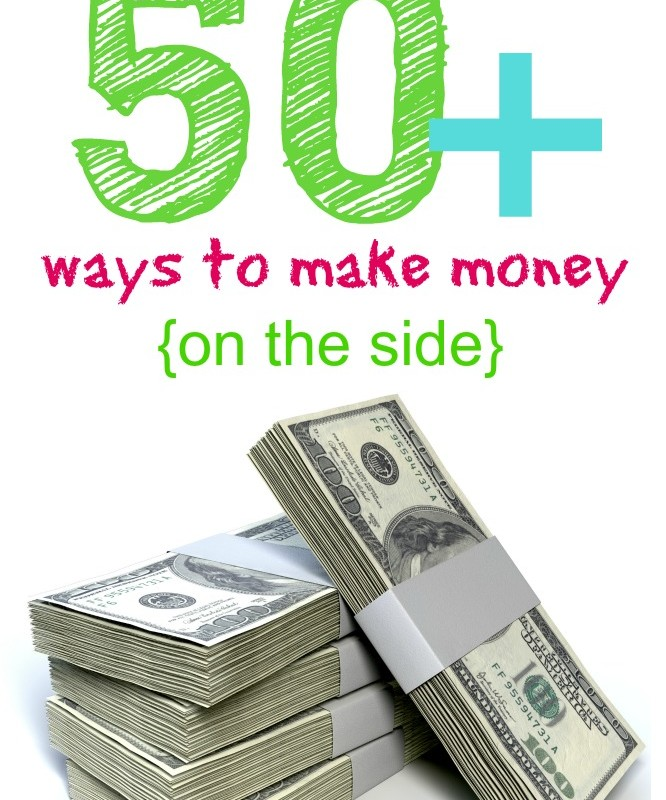 50+ Ways to Make Extra Money on the Side!