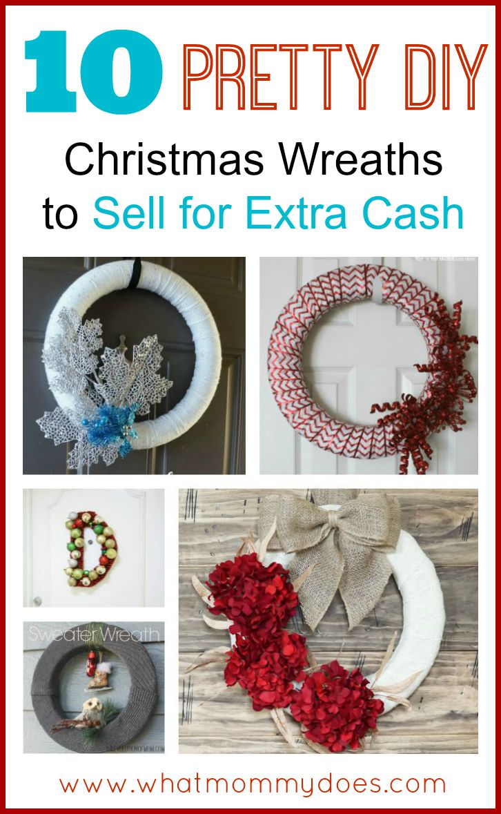 Christmas wreaths to make and sell for the holidays what for Easy crafts to make and sell for profit