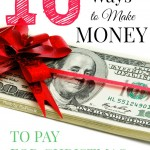 10 Weird Ways to Make Extra Money to Pay for Christmas Presents