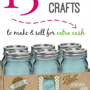 13 Mason Jar Crafts to Make & Sell for Extra Cash