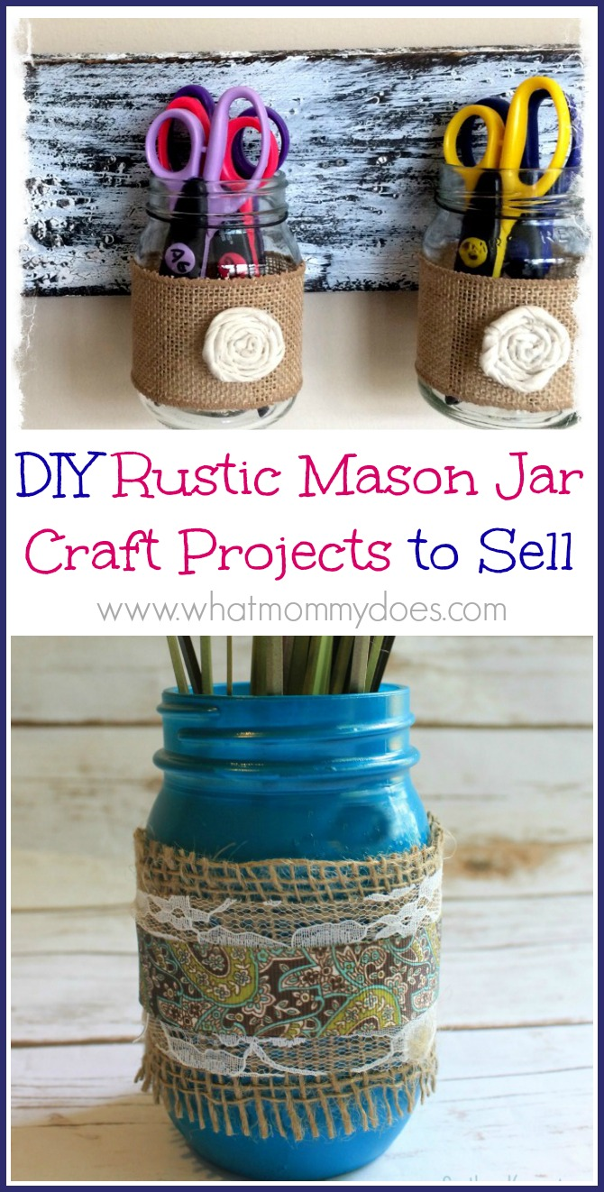 13 mason jar crafts to make sell for extra cash what mommy does. Black Bedroom Furniture Sets. Home Design Ideas