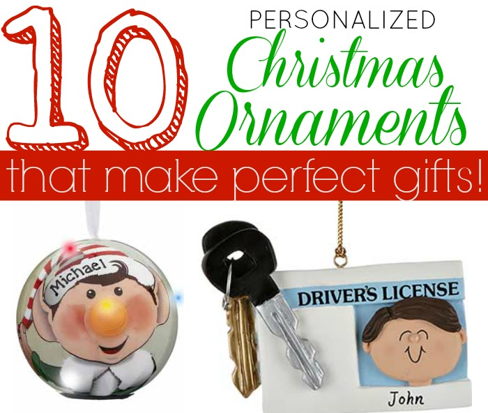 Ten Personalized Christmas Ornaments That Make GREAT Holiday Gifts