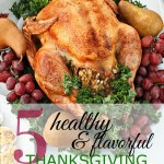 Tips for Having a Healthy Holiday & 5 Healthy Side Dishes
