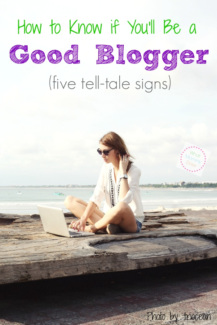 how to know if you'll be a good blogger