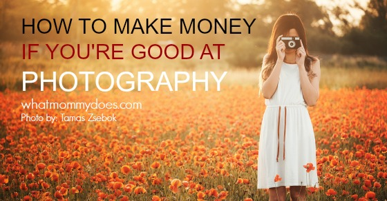 5 Ways to Make Extra Money If You're Good at Photography