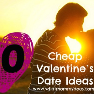 30 Cheap Valentine's Date Ideas – Inexpensive Dates During the Day and at Night