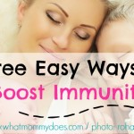 3 Easy Ways to Boost Immunity