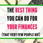 The Best Thing You Can Do for Your Finances