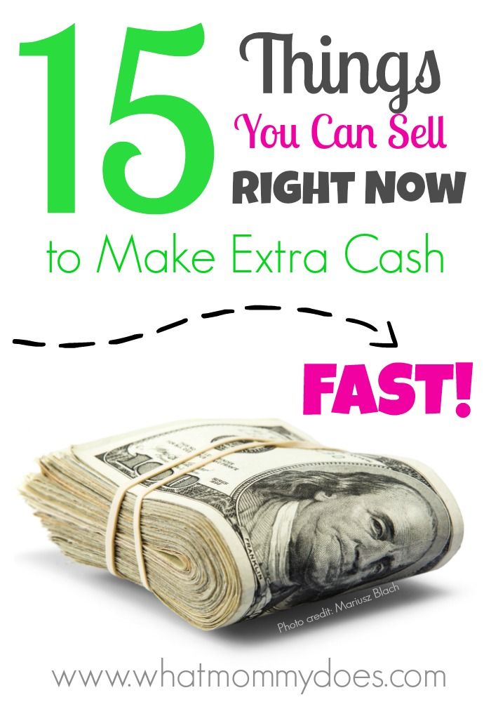 15 Things You Can Sell Right Now to Make Extra Money Fast