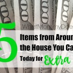 15 Things You Can Sell to Make Money Fast – All Items from Around the House!
