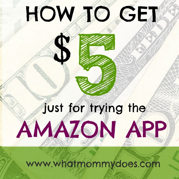 Amazon App Deal: $5 Off your First $10 Purchase