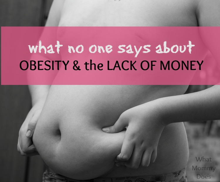 Obesity and Lack of Money