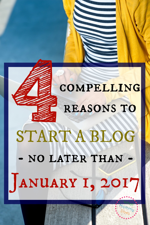 start-a-blog-no-later-than-2017