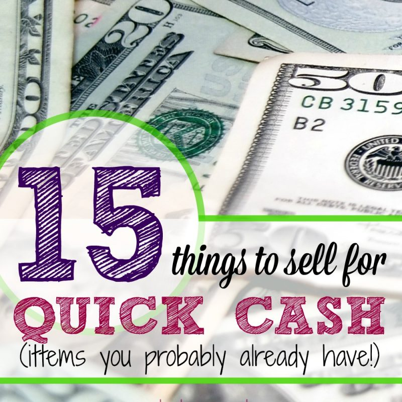 15 Things to Sell for Quick Cash