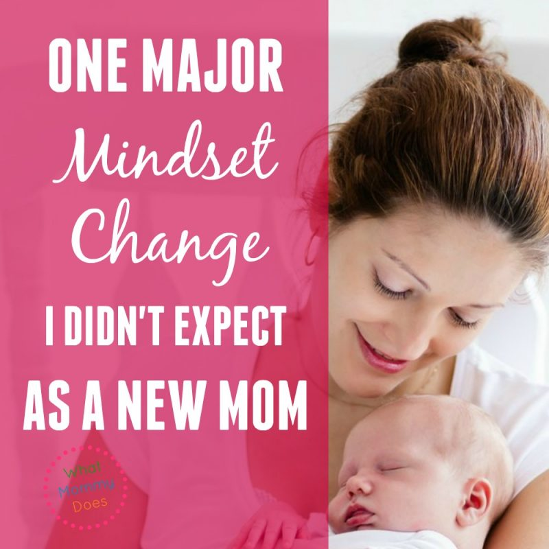 One Major Mindset Change I Didn't Expect as a New Mom