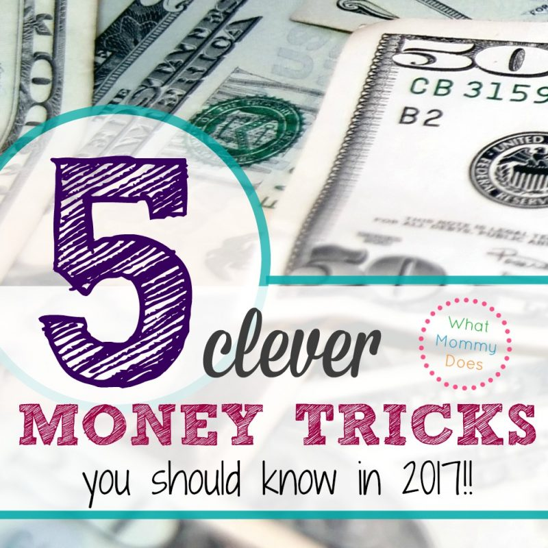 5 Clever Money Tricks You Should Know for 2017