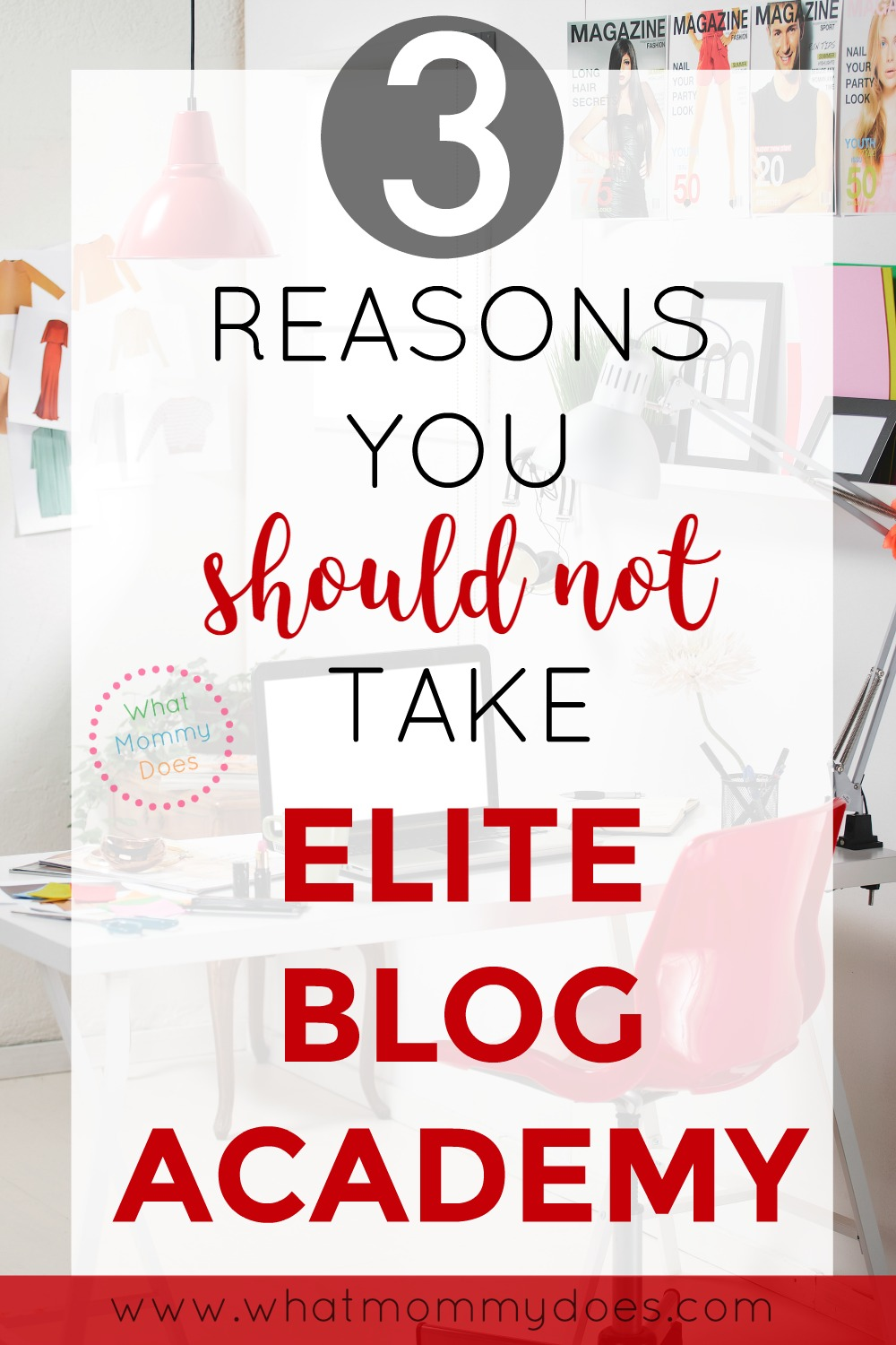 Have you heard of Elite Blog Academy but aren't sure if it's for you? I've got you covered! Here's exactly 3 reasons WHY you SHOULD NOT take the course! + we'll go into how I evaluate blog expenses like a CPA (what I'm trained to do). This should help you figure out which courses to take (or not!) :D | extra cash from home, get started making more money online, blogging tips, how to make money blogging, blogging for money, mom entrepreneur ideas